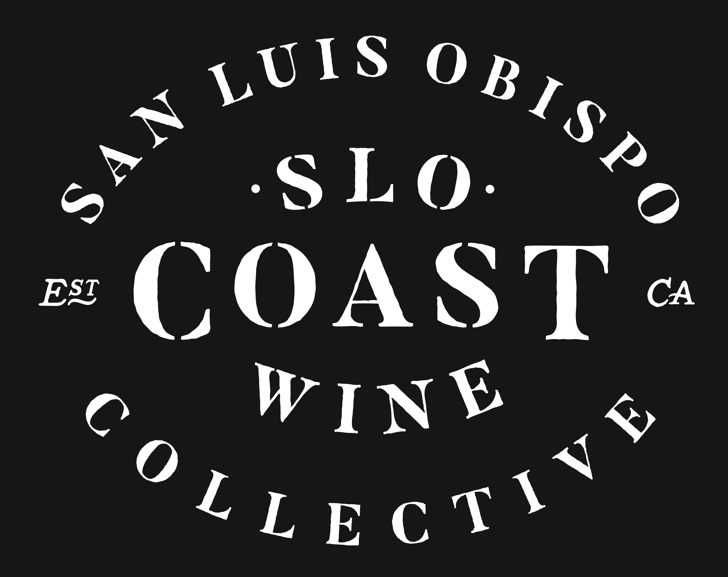 Proud members of the SLO Coast Wine Collective.