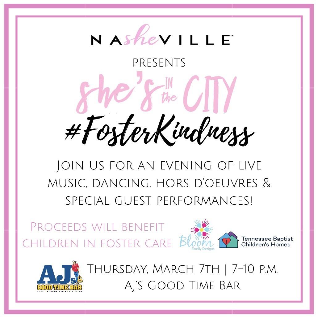 #FosterKindness. Foster care. Tennessee Baptist Children's Home. Bloom Family Designs. AJ's Goodtime Bar. NaSHEville. She's in the City.