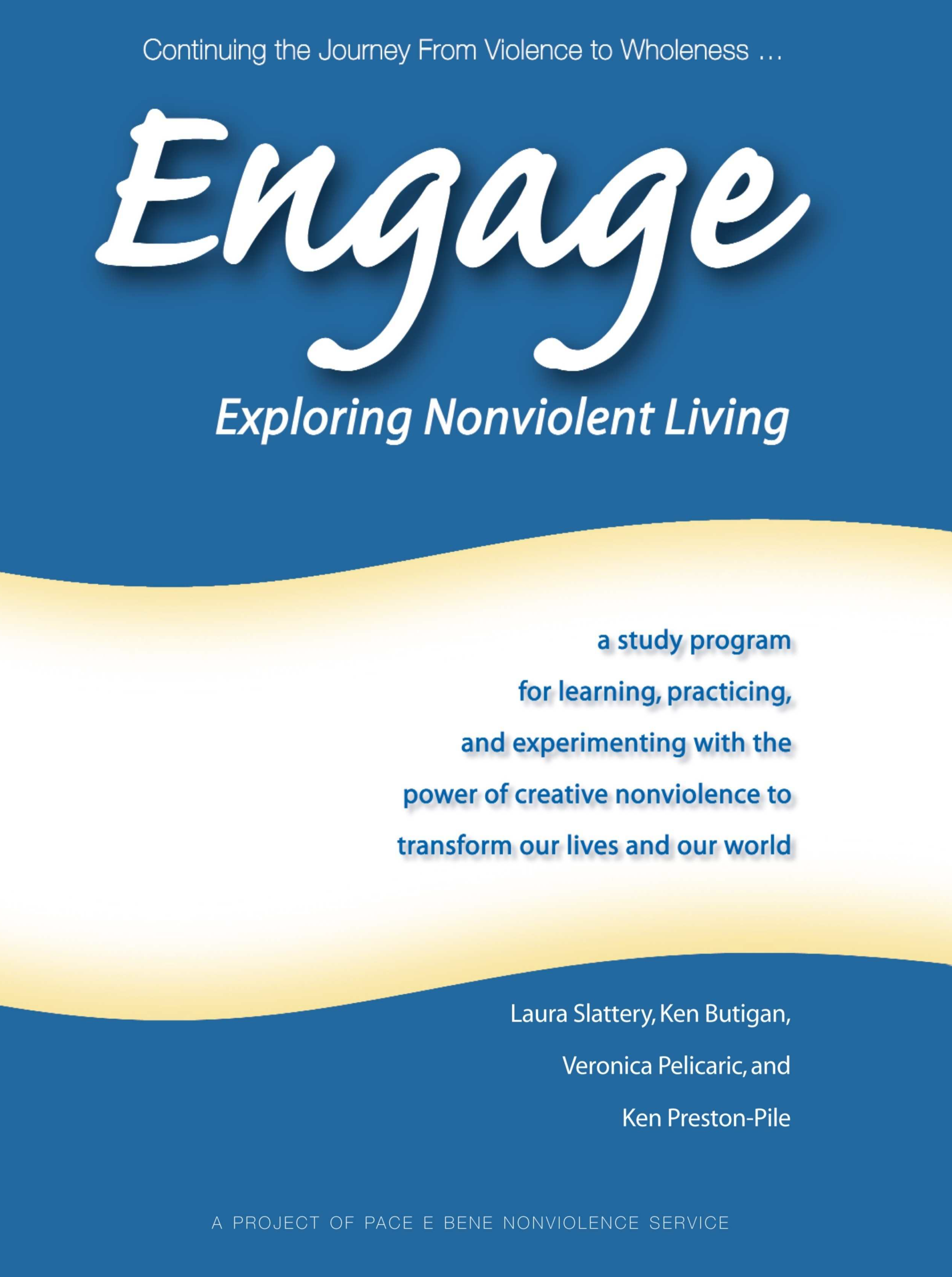 Engage: Exploring Nonviolent Living