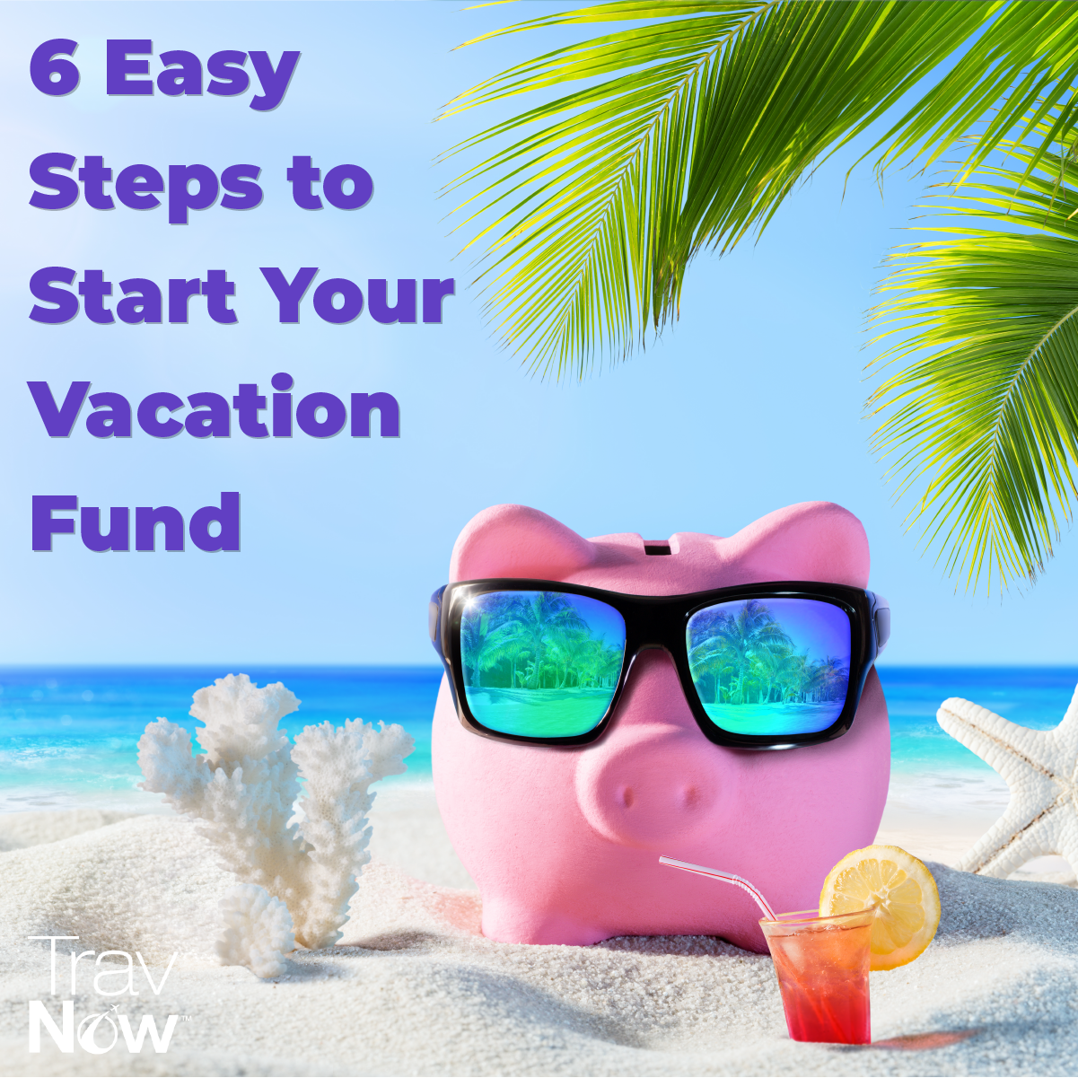 6_Easy_Steps_For_Vacation_Fund.png