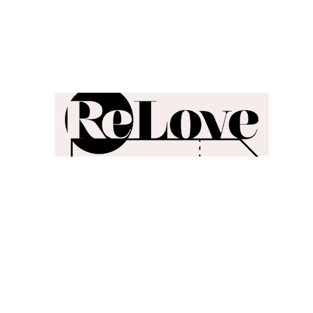 - ReLove is a space to spark your imagination, push you beyond your style limits, welcome you with a warm smile, get to know you and encourage you to get rid of what no longer serves you, invite you to new and unique possibilities, and help you build an exciting and intimate relationship with your closet. Offering a reasonably priced eclectic mix of vintage, independent labels and designer pieces for both men and women that we ourselves would be proud to own and rock!