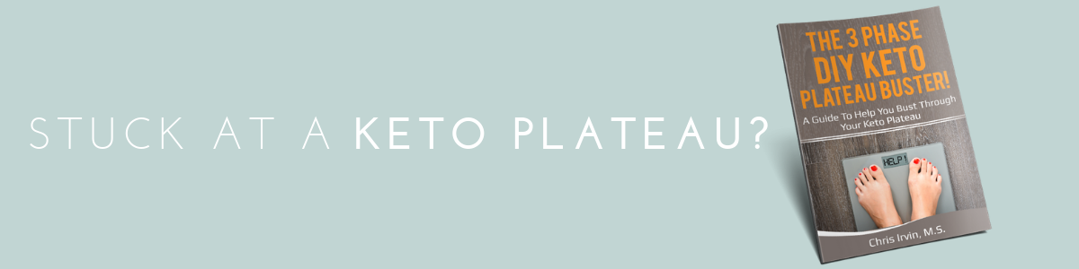 If you are already following a keto diet and are stuck at a plateau, check out  a program  I put together to help you bust through your plateau and continue seeing results.