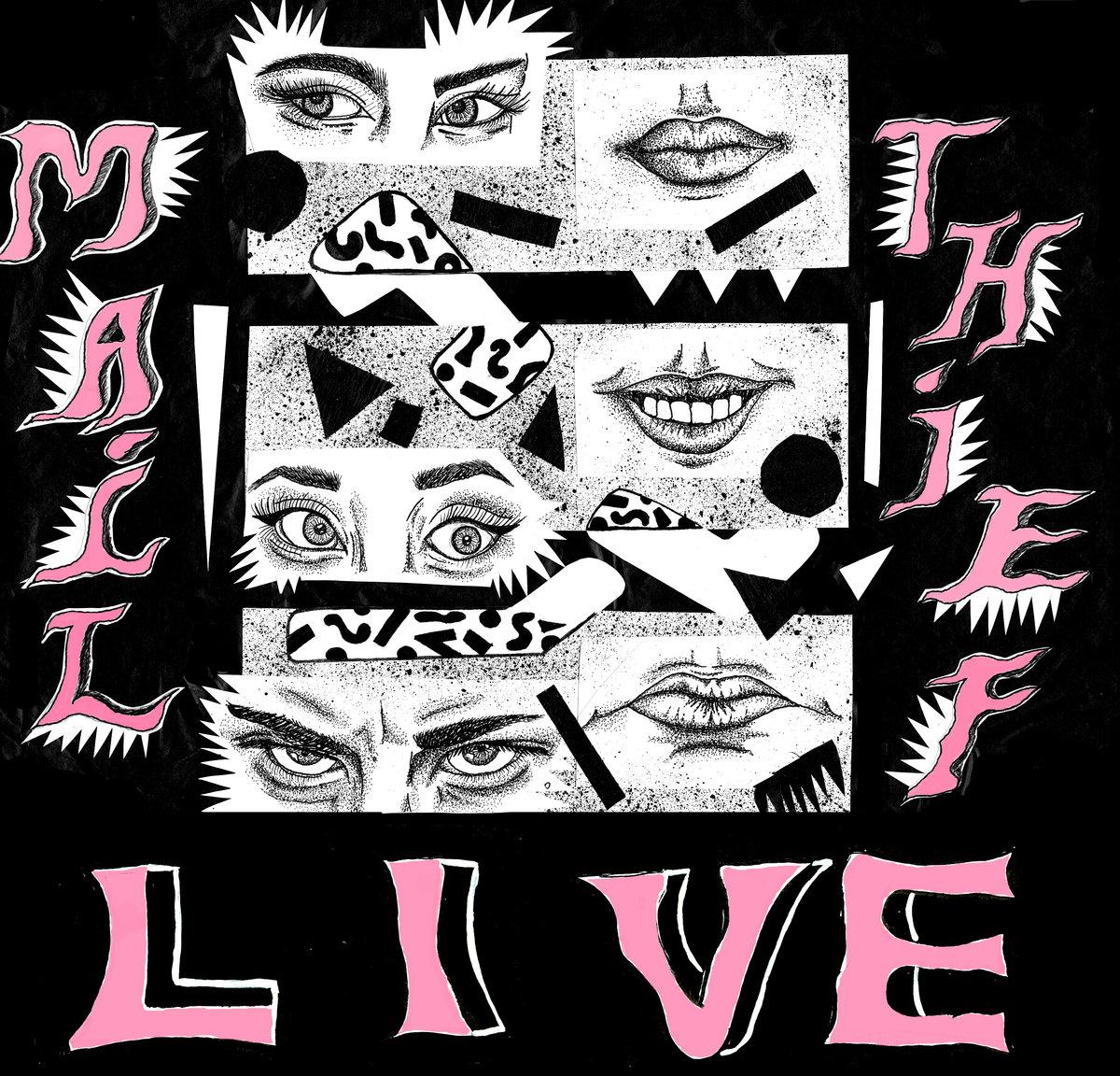 Mail Thief - Live