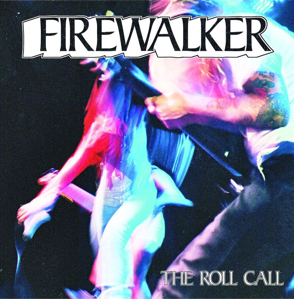 Firewalker - The Roll Call