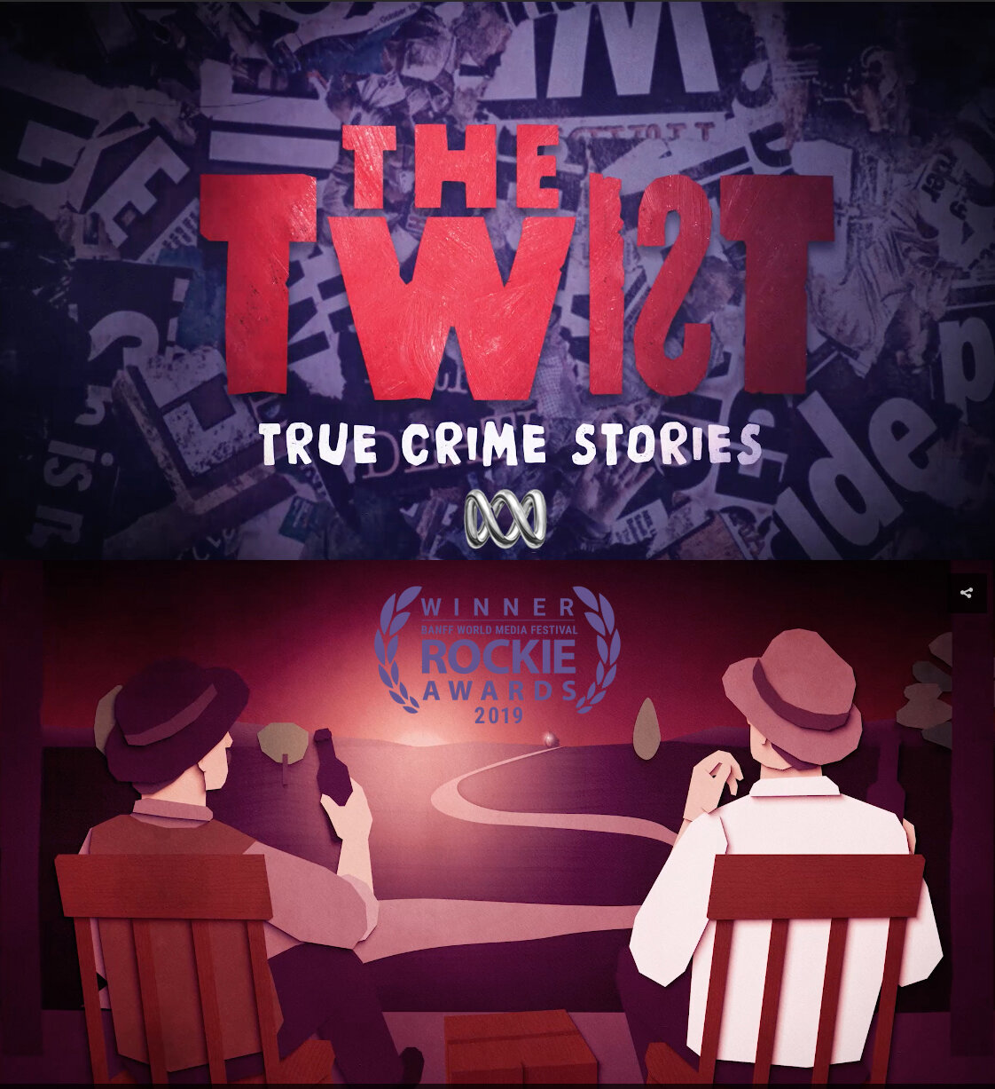 The Twist: Animation Series  - WRITER/ RESEARCHERThe award-winning animated series that brings to life some of Australia's most intriguing crime stories. These were crimes of passion, old-fashioned gangland homicides and mysteries that captivated the entire nation.15 Episode SeriesWinner of the 2019 Banff World Media Festival ROCKIE Award for Best Animation Series.