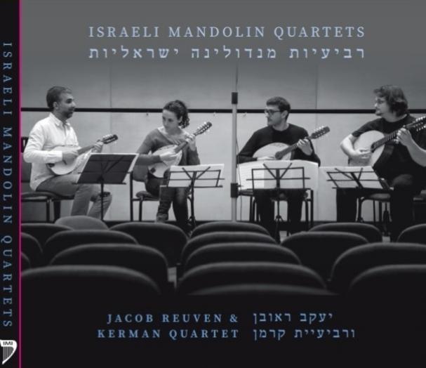 Israeli Mandolin Quartets - jacob reuven & kerman quartetgenre: classicalRelease Date: 2016