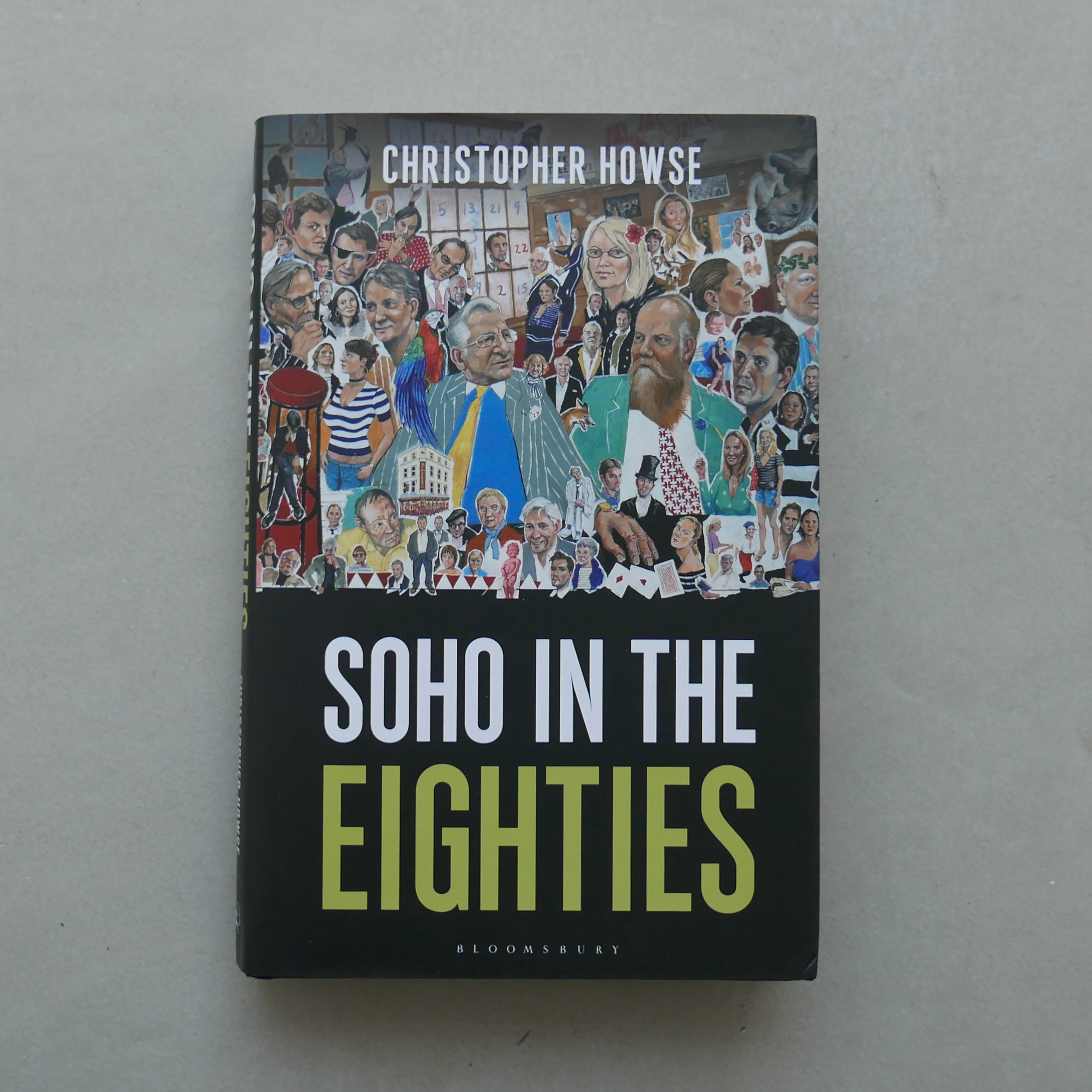 Soho In The Eighties - Christopher House