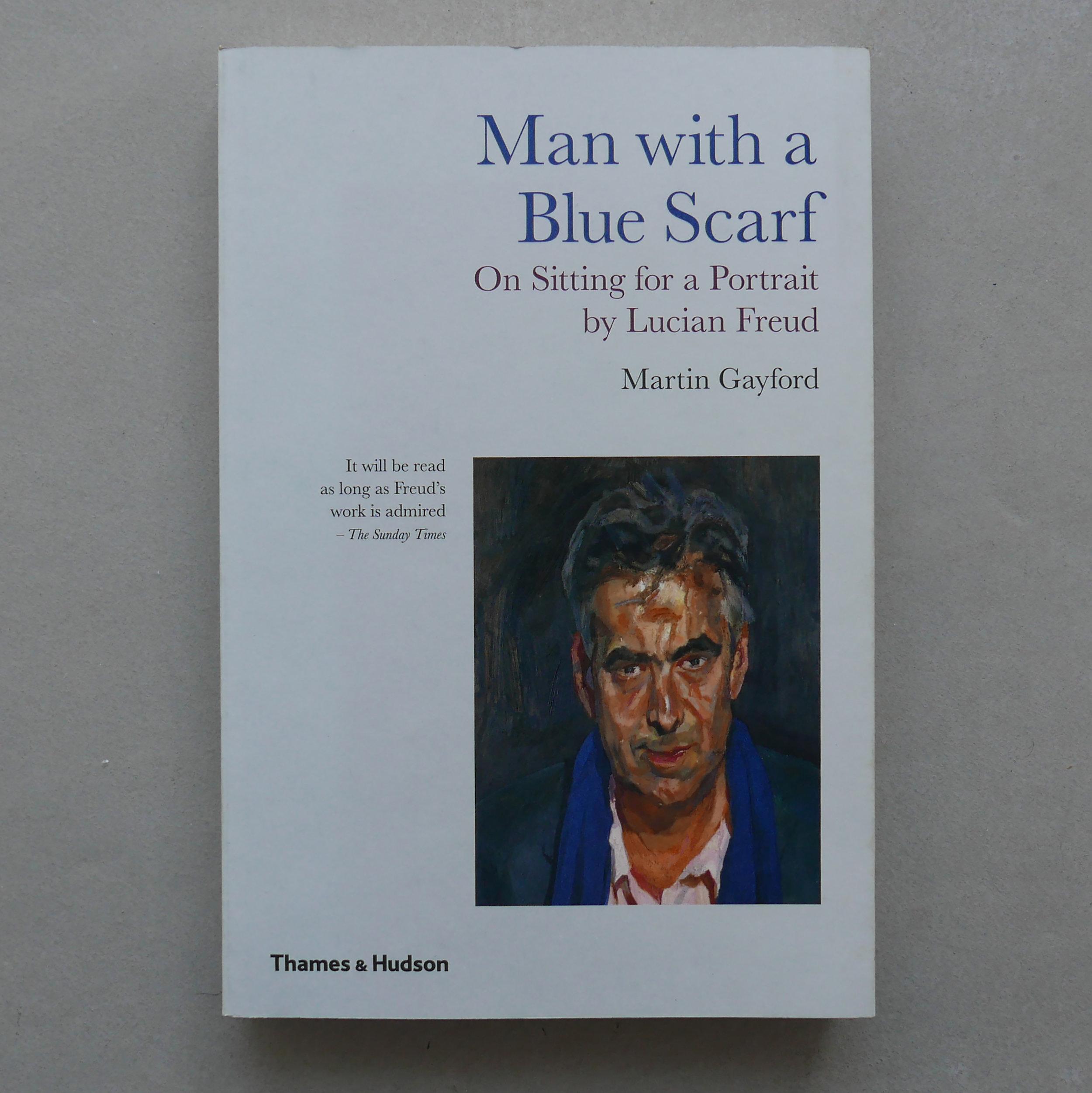 Man with a Blue Scarf - Martin Gayford