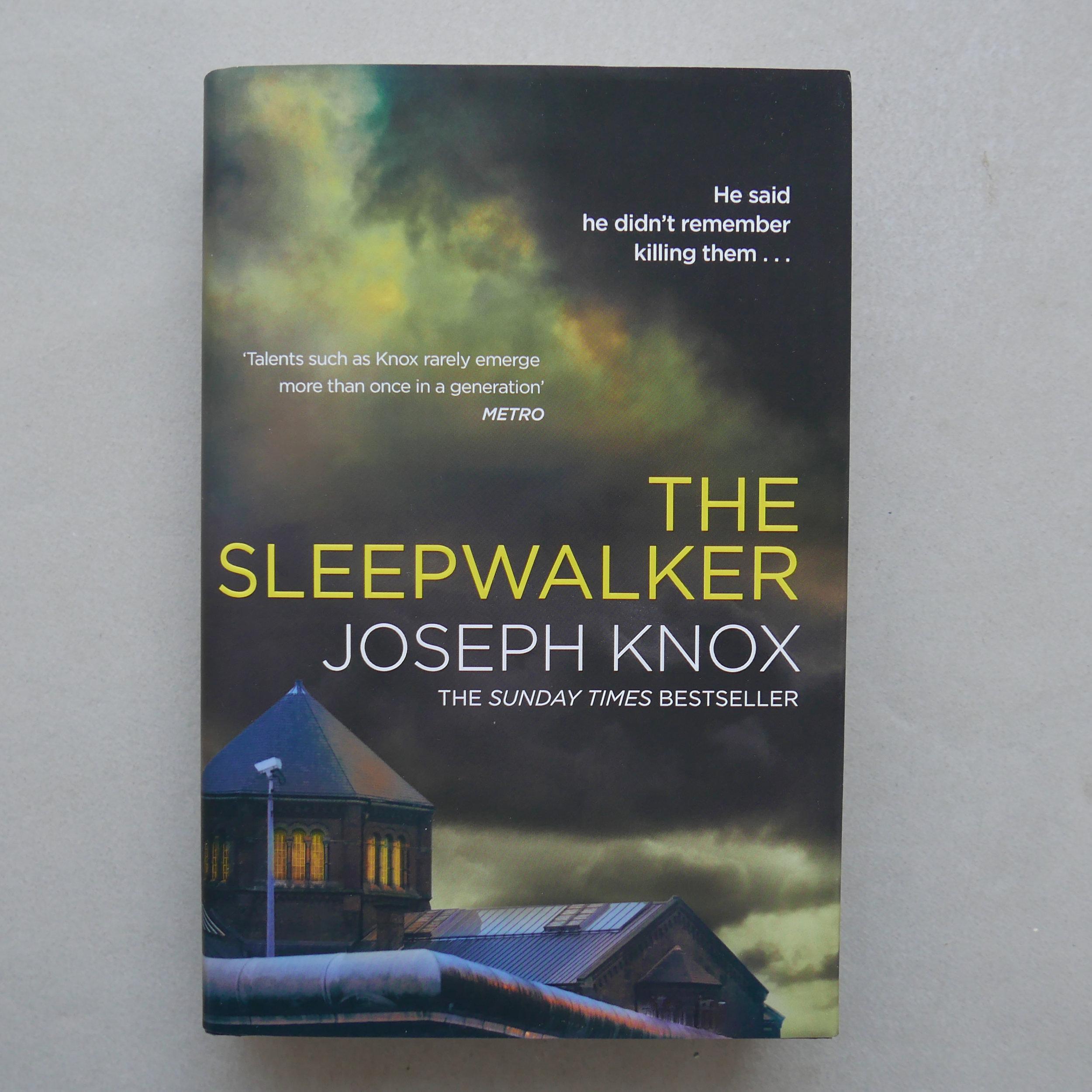 The Sleepwalker - Joseph Knox
