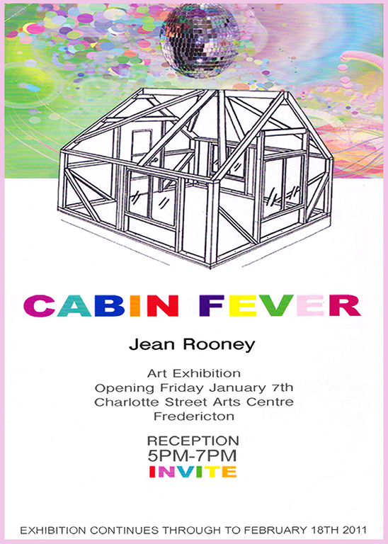 Jean Rooney Cabin Fever Art Exhibition 2011