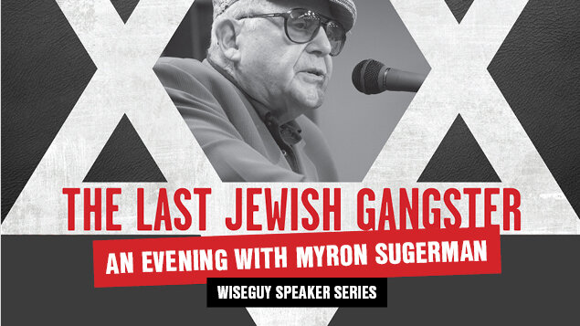 A Shabbat With The Last Jewish Gangster, Mr. Myron Sugarman - FEBRUARY 21-22The history of the Mob and the history of Jews in America are intertwined.Meet master storyteller, Myron Sugarma and hear about his connected life with the mob, the shocking story of the mob's impact on the American Nazi Party in the 1930s and the weapons supplied during Israel's fight for independence.It's a story of Jewish heroism, pride, and patriotism from the perspective of the last Jewish gangster.