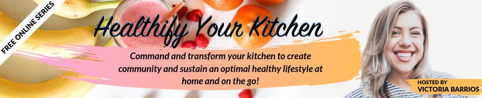 Healthify Your Kitchen 2019