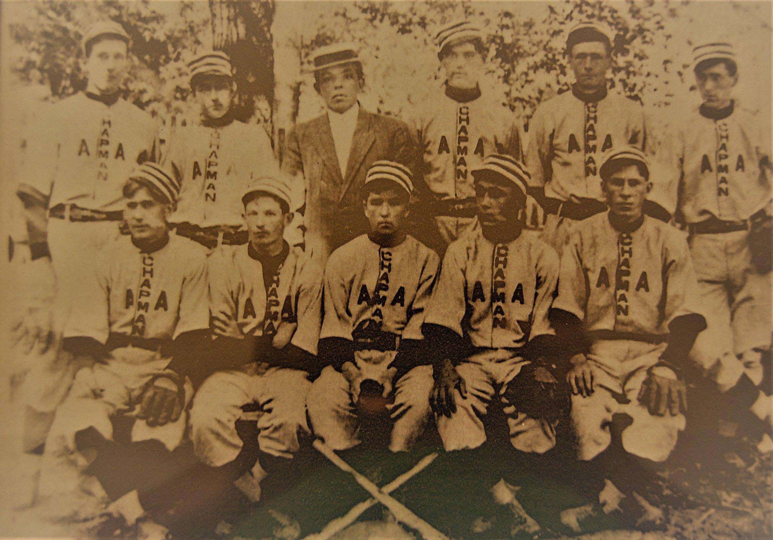 - Chapman Baseball Team circa early 1900s