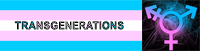TransGnerations Info