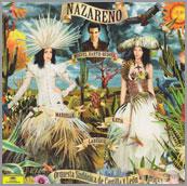 Nazareno - Marielle & Katia Labèque, pianosOrquesta Sinfónica de Castilla y LeónMiguel Harth-Bedoya, conductorOSVALDO GOLIJOV / GONZALO GRAU: NazarenoGINASTERA: Estancia, Suite Op. 8aREVUELTAS: La noche de los mayasReleased 2011 by Universal Music/Deutsche Grammophon, limited edition recording