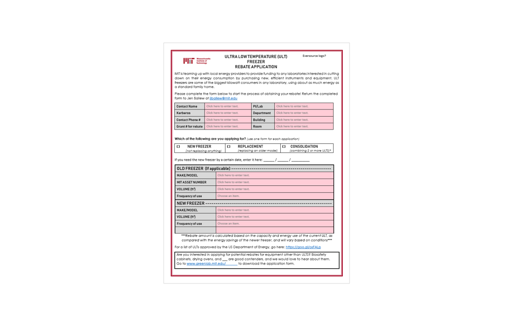 FREEZER REBATE FORM - Applying for a new ULT (Ultra Low Temperature) Freezer? Complete this form to see how you can easily save over $1,000 on your purchase!