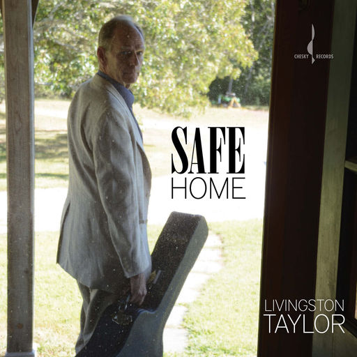 Livingston Taylor - Safe Home.jpg