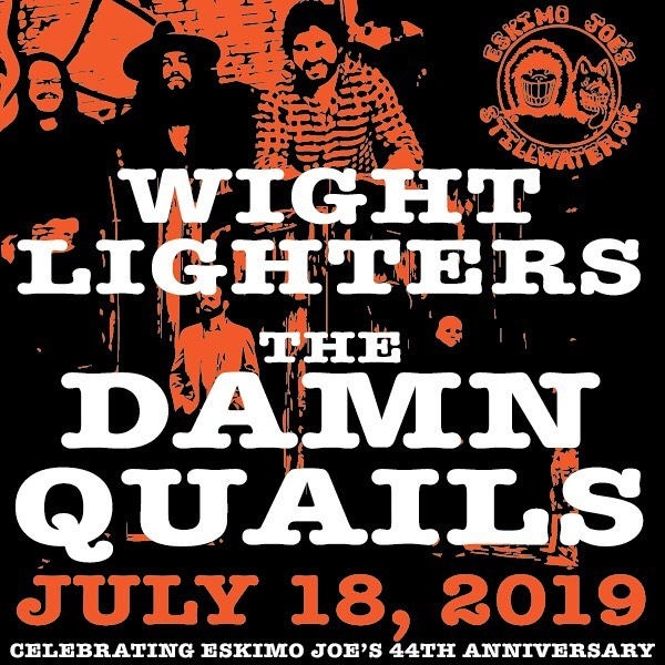 7•18 @eskimojoes 44th Anniversary with @thedamnquails ✌️