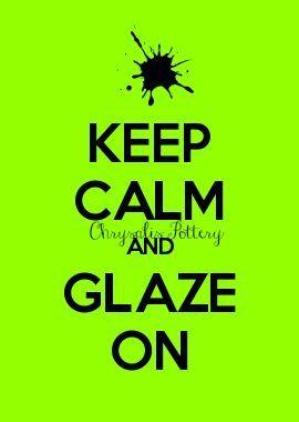 be_calm_glaze.jpg