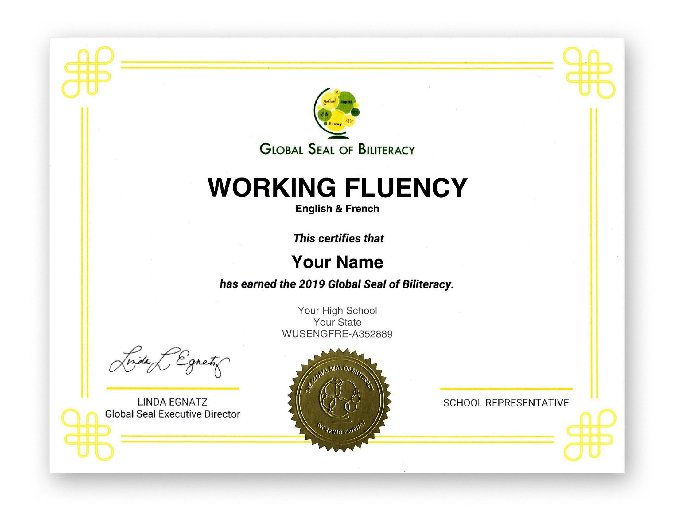 Shown above is the Global Seal of Biliteracy Working Fluency certificate which is unique to each recipient.