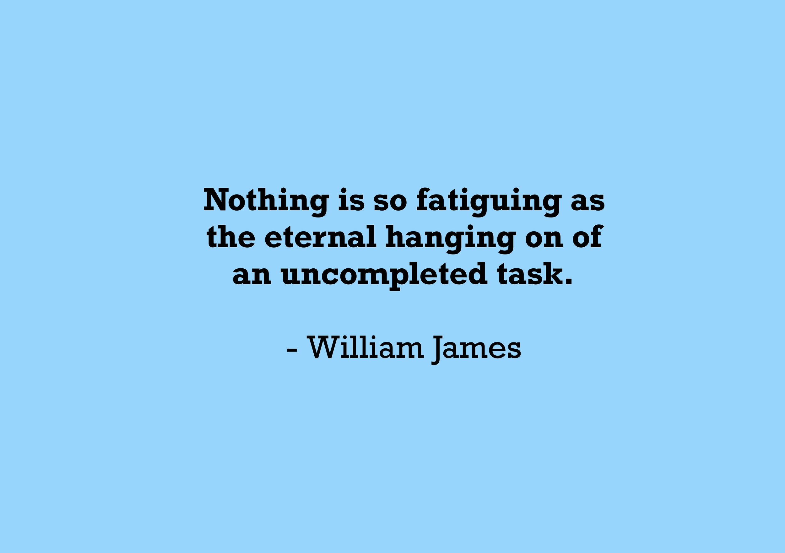 Nothing is so fatiguing.jpg