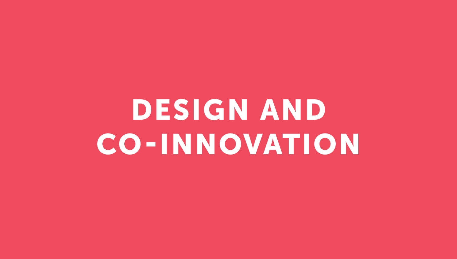 Design and co-innovation