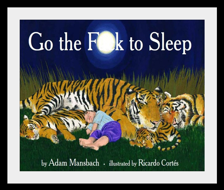 Go-the-F-to-Sleep-600x493.jpg