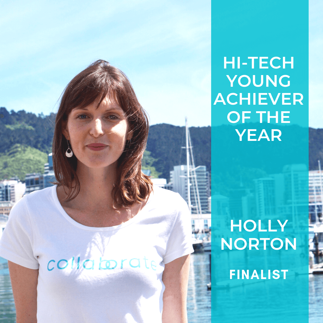 - We are also thrilled to have Holly Norton, co-founder and Chief of Community named as a Hi-Tech Young Achiever of the Year Finalist.