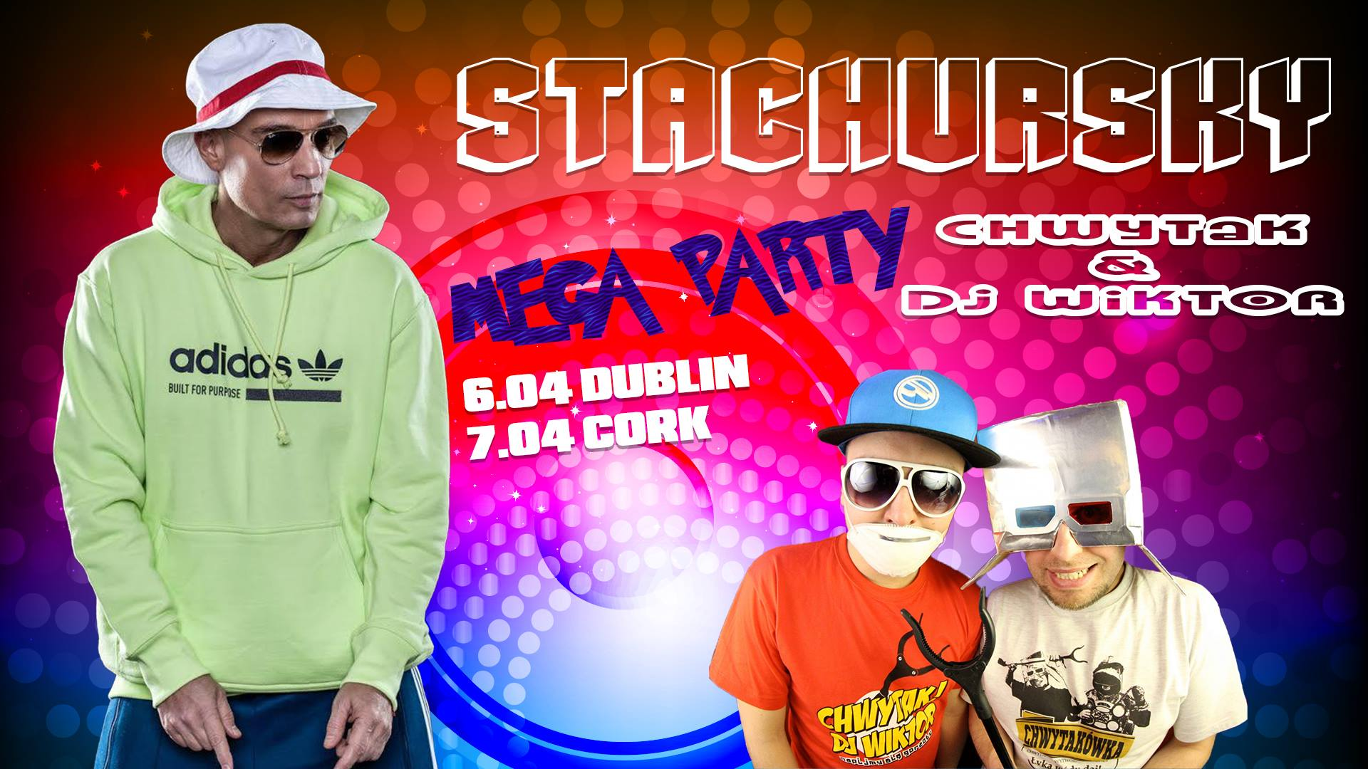 MEGA PARTY Dublin - Stachursky, Chwytak, DJ Wiktor