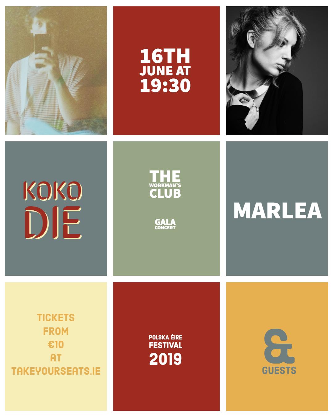 KOKO DIE, Marlea + GUESTS - Koncert Finałowy PolskaÉire Festival 2019