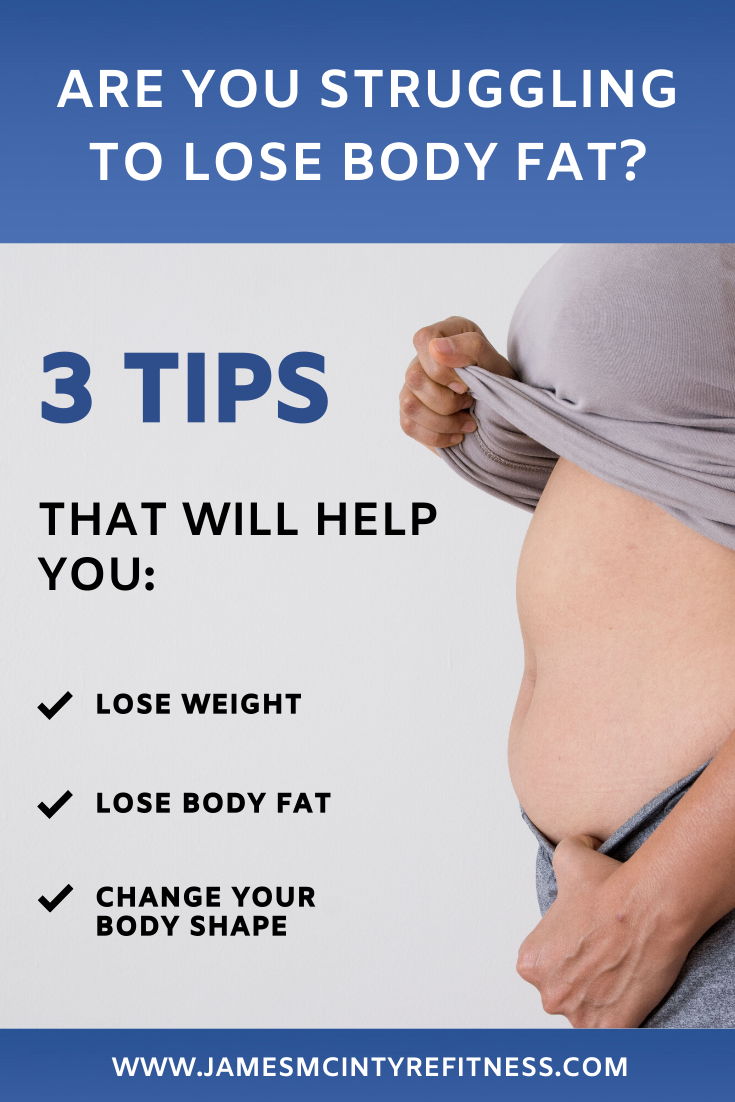 ARE YOU STRUGGLING TO LOSE BODY FAT? — James McIntyre Fitness