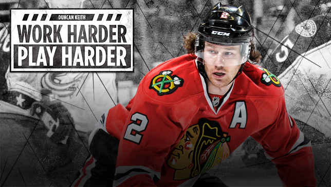 Duncan Keith - Work Hard
