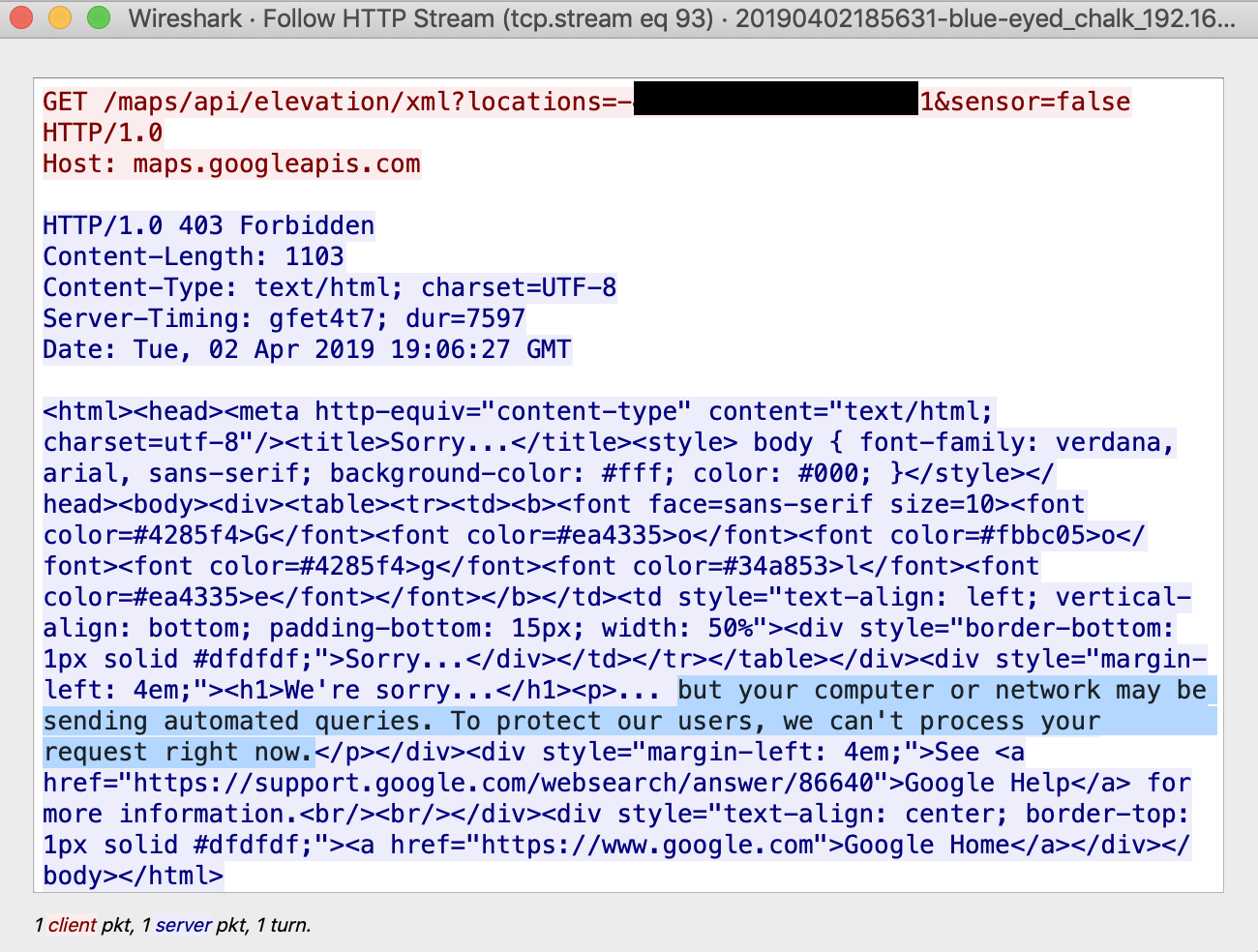 Figure 5 - Response to the Google APIs location request. It shows how Google actually banned the requests.