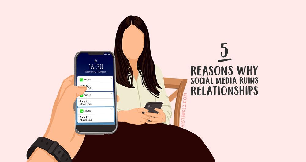 Relationships destroys social media Social Media