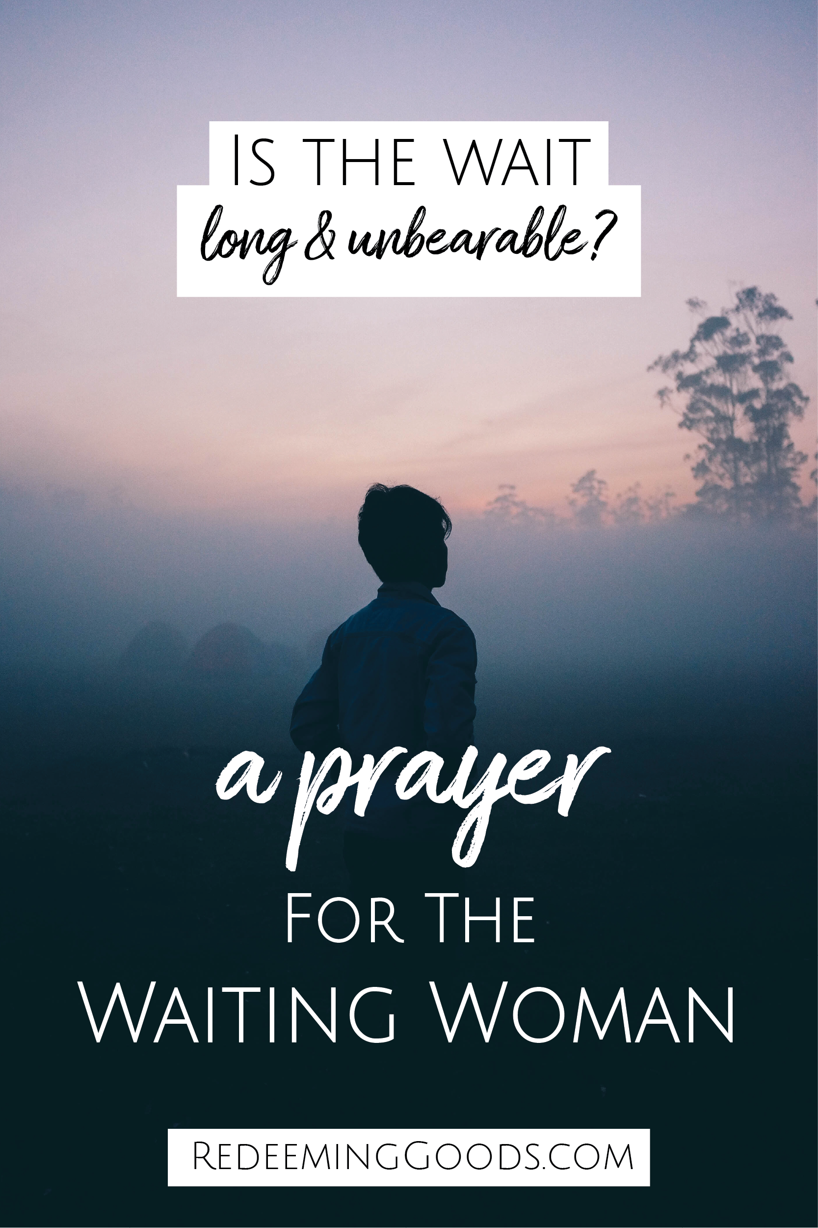 Prayer for the Waiting Woman pins_Pin 4 Redeeming Goods.png