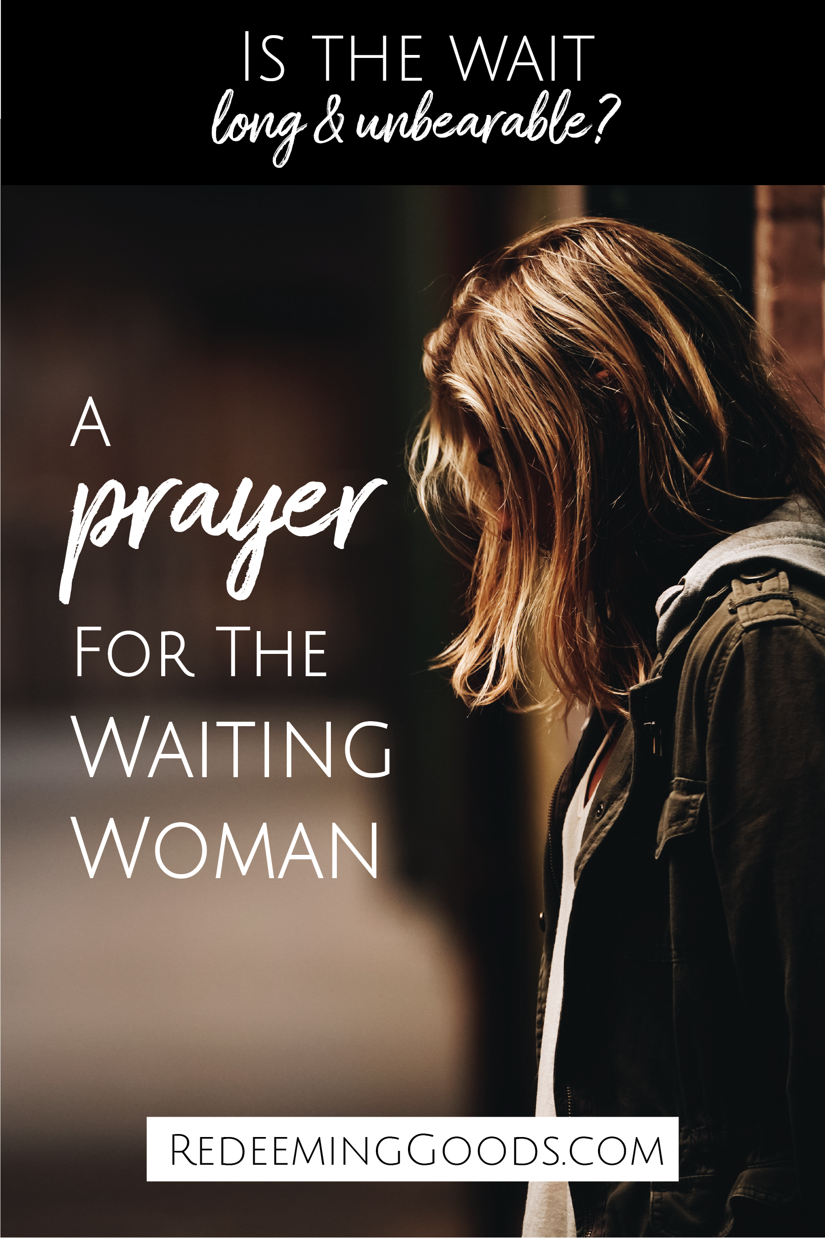Prayer for the Waiting Woman pins_Pin 5 Redeeming Goods.png
