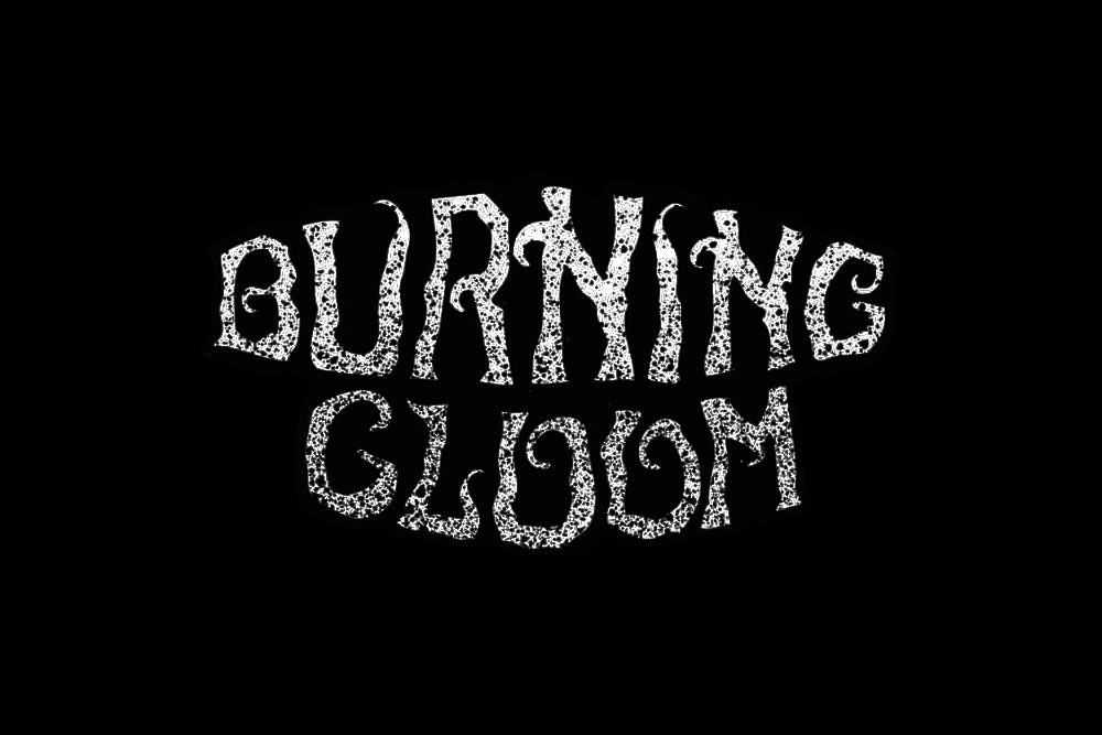 Burning Gloom