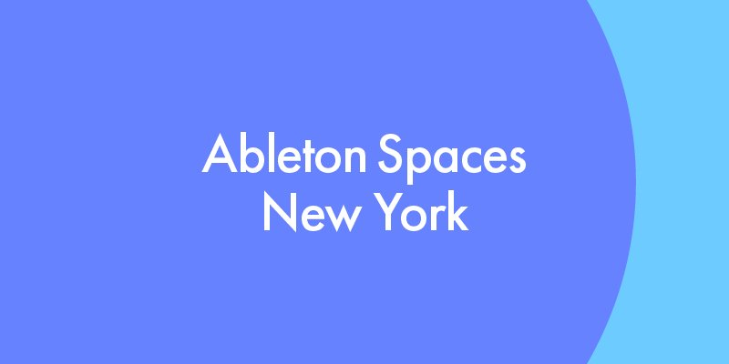 4_ableton-spaces_banners_blog.jpg__800x400_q85_crop_subsampling-2_upscale.jpg
