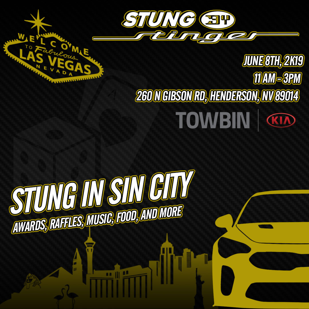 Calling all Kia Stinger owners. Come out and enjoy a free event with food, raffles, music, awards, and more. #StungInSinCity2019