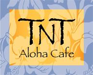 TNT Aloha Cafe