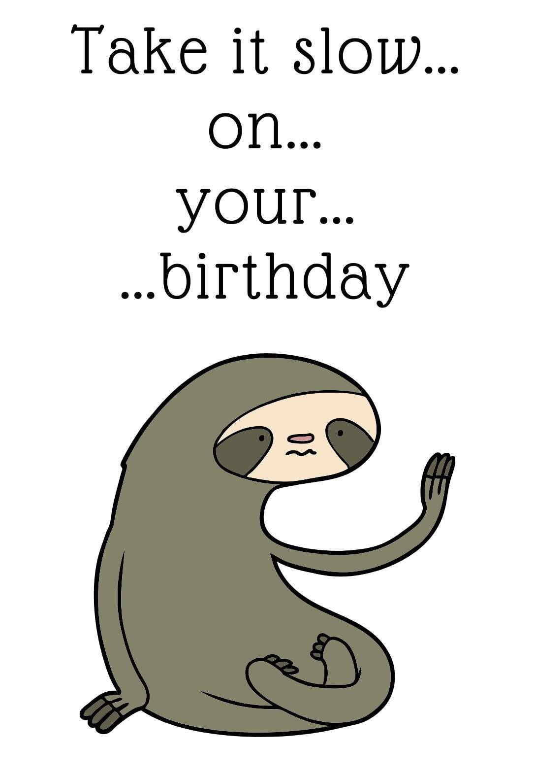 Funny Sloth Printable Birthday Card Printbirthday Cards