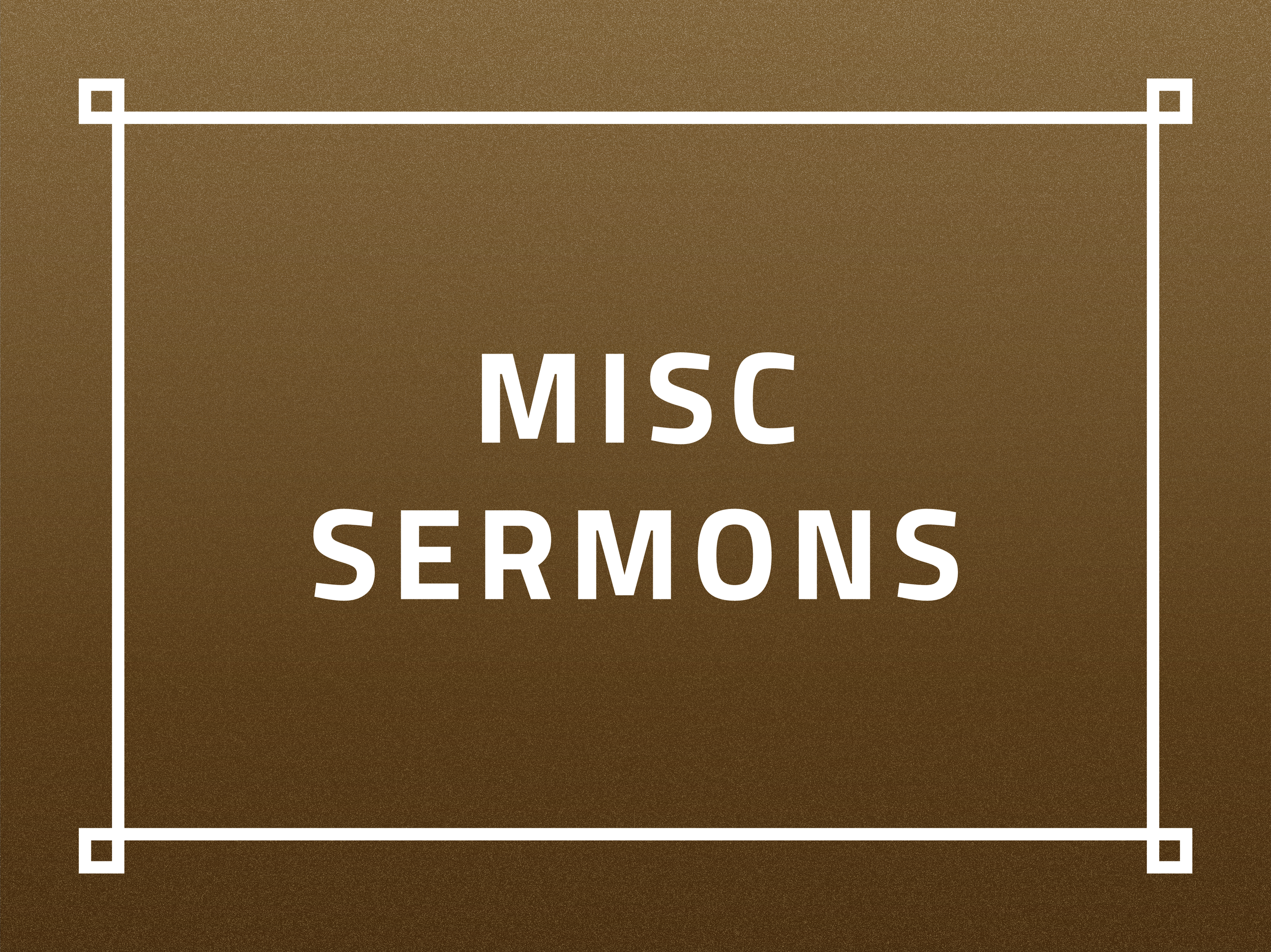 Misc Sermons.png