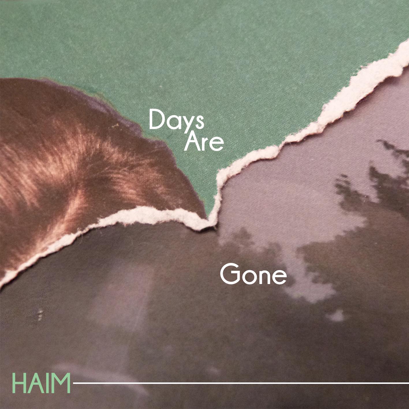 'Days Are Gone' HAIM