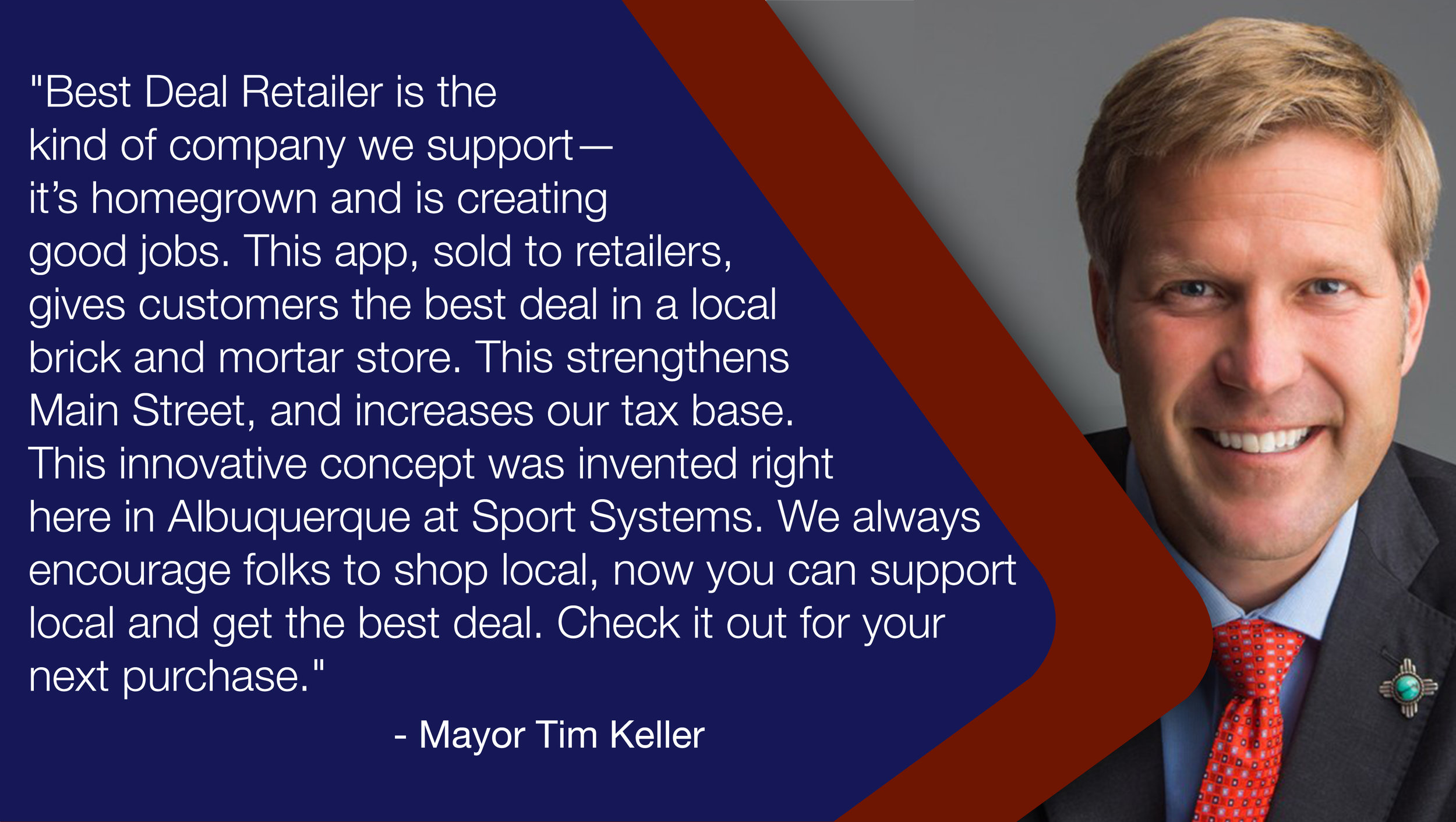 Communities Love Best Deal Retailer - Mayor Keller of Albuquerque supports Best Deal Retailer