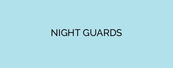 NIGHT GUARDS.jpg