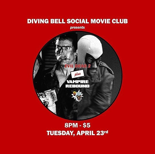 "SCREENING TONIGHT/CE SOIR @divingbellsocialmovieclub:🍿Evil Dead 2 (restoration) & local short film ""Vampire Rebound"" by @the_filmmaker_🦇 Free popcorn! 8 pm doors 