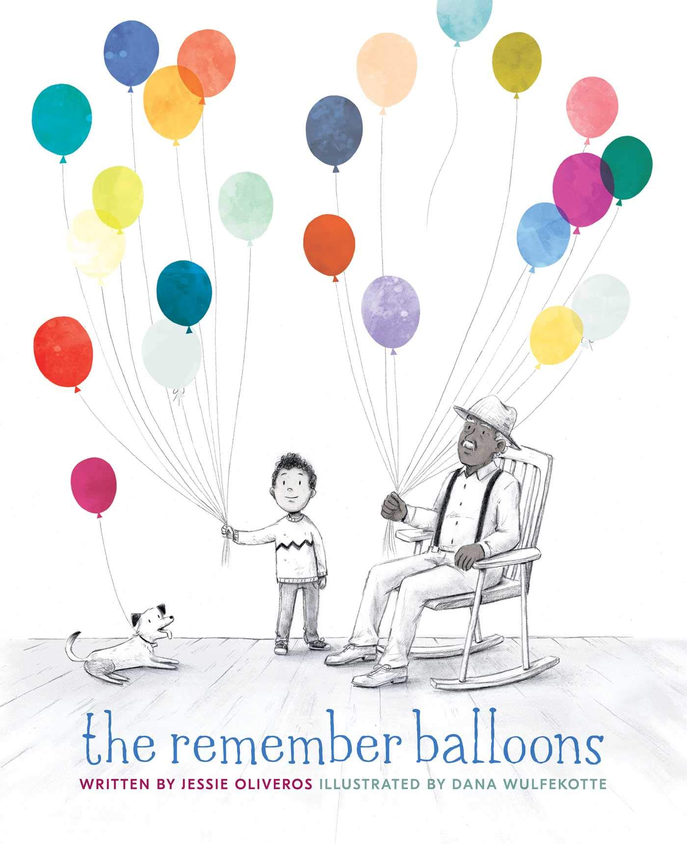 THE REMEMBER BALLOONS    by Jessie Oliveros
