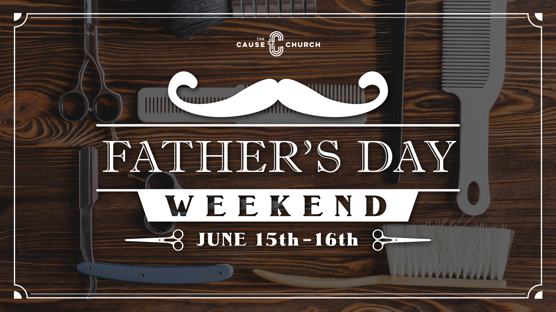 Father's Day 2019 at The Cause Church in Brea, CA