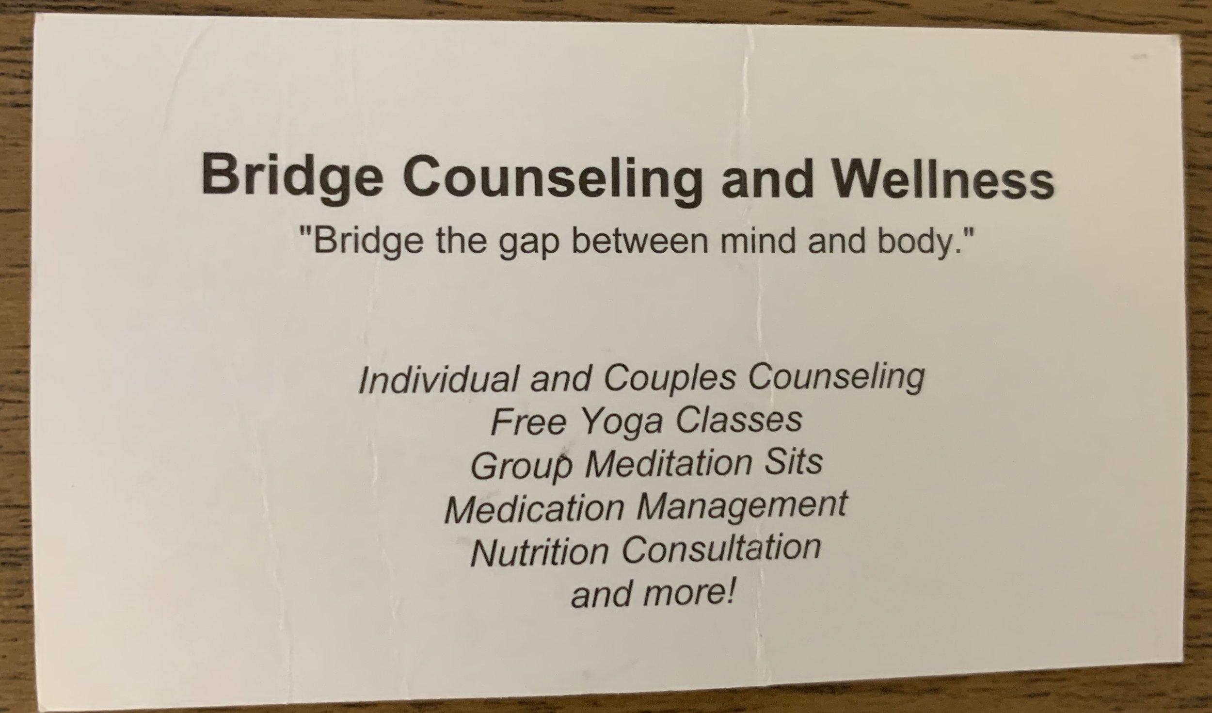 Bridge Counseling & Wellness, Bridge the gap between mind and body.