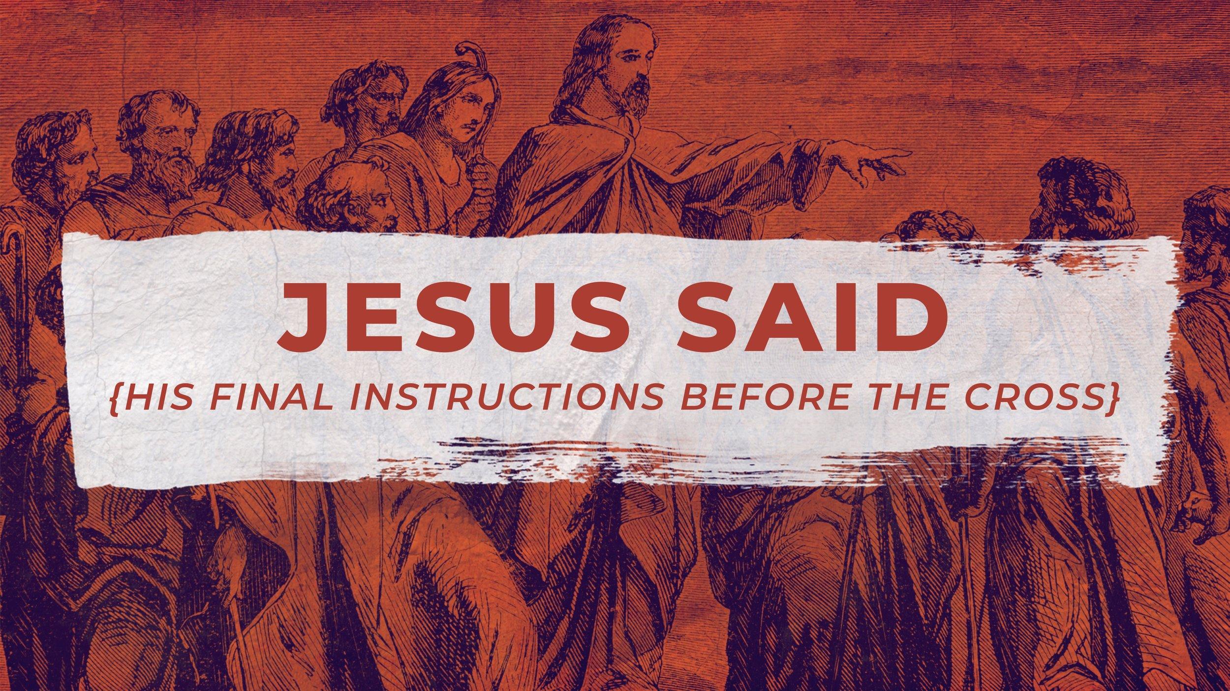 Jesus Said Slide.jpg